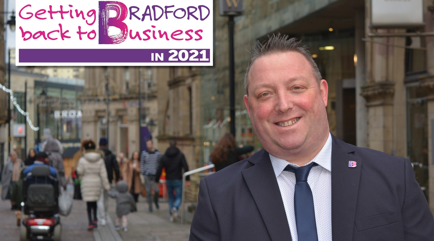 New 'Getting Bradford back to Business' campaign launched…